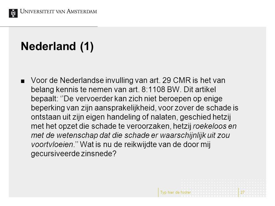 Nederland (1) Voor de Nederlandse invulling van art.