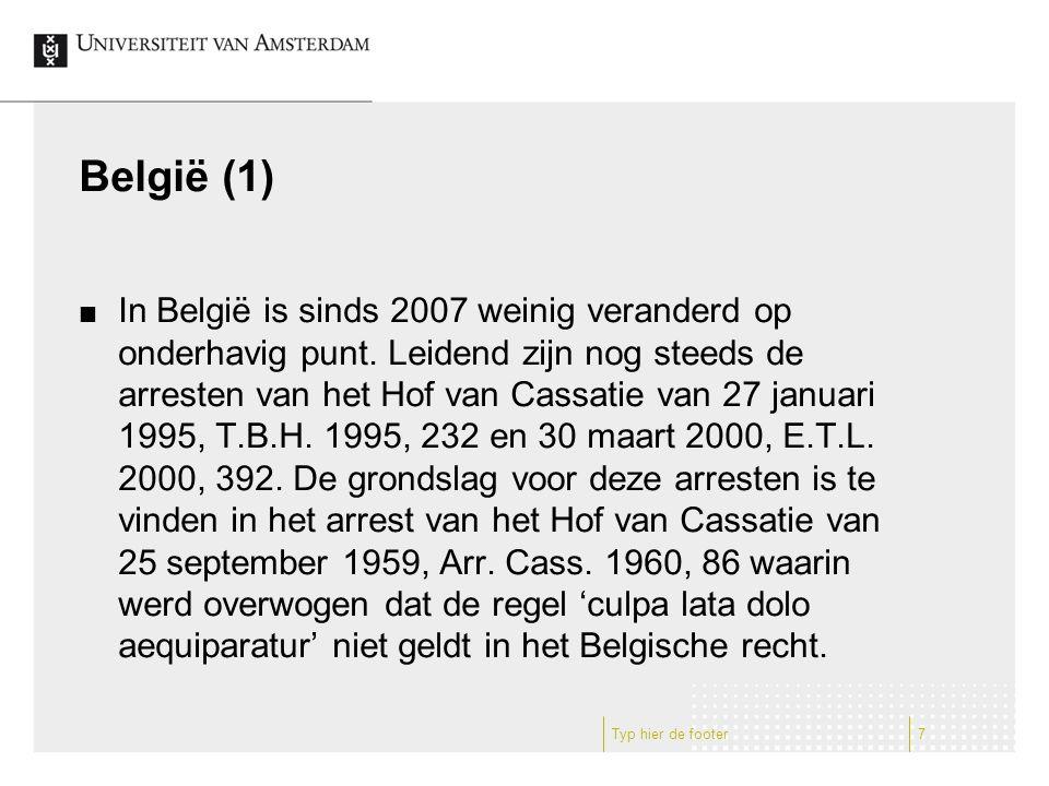 België (1) In België is sinds 2007 weinig veranderd op onderhavig punt.