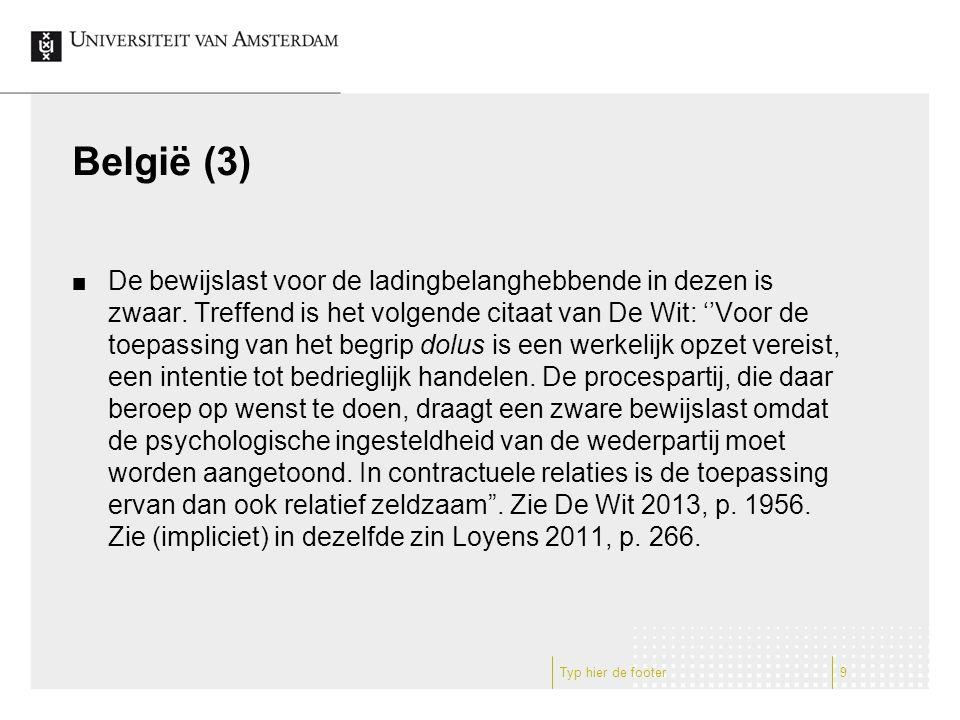 België (3) De bewijslast voor de ladingbelanghebbende in dezen is zwaar.