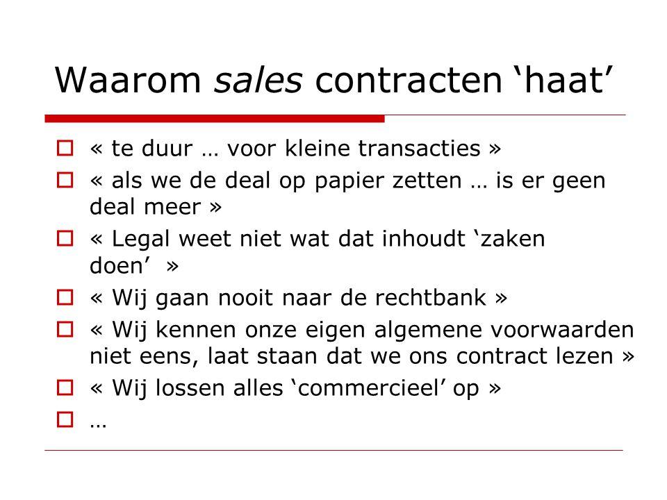  « te duur … voor kleine transacties »  « als we de deal op papier zetten … is er geen deal meer »  « Legal weet niet wat dat inhoudt 'zaken doen'