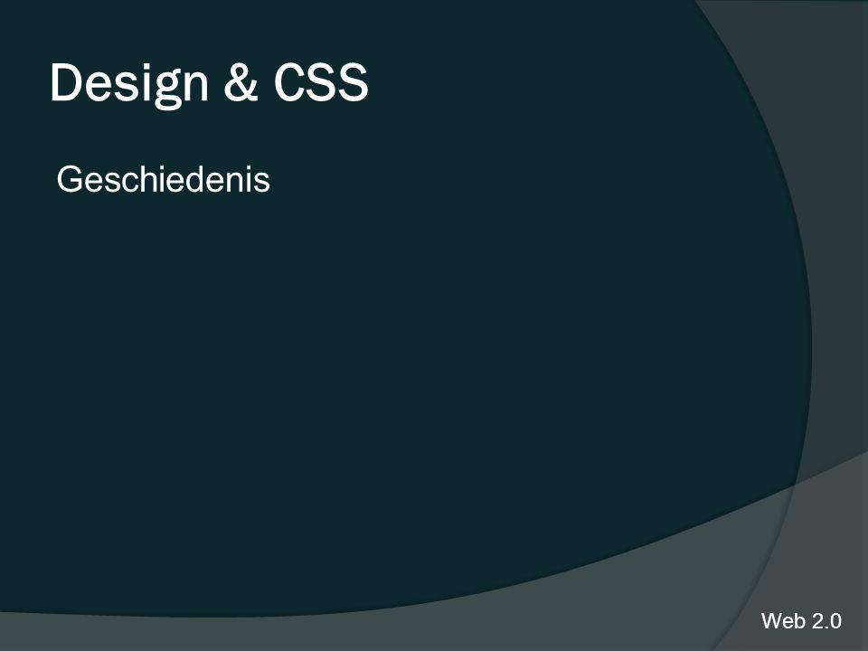 Design & CSS Geschiedenis Web 2.0