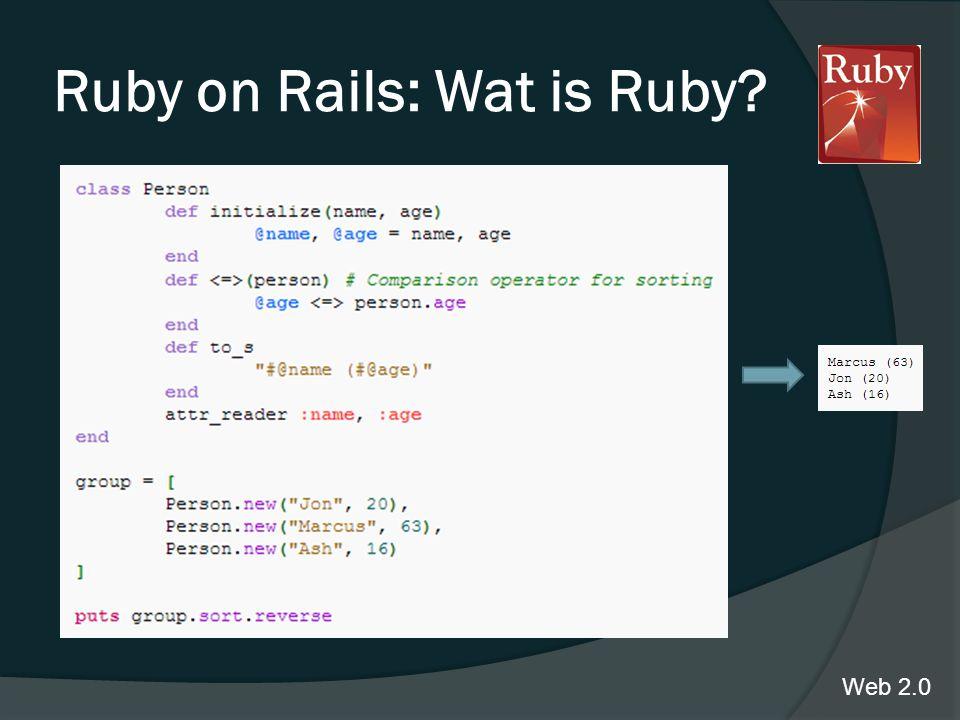 Ruby on Rails: Wat is Ruby? Web 2.0