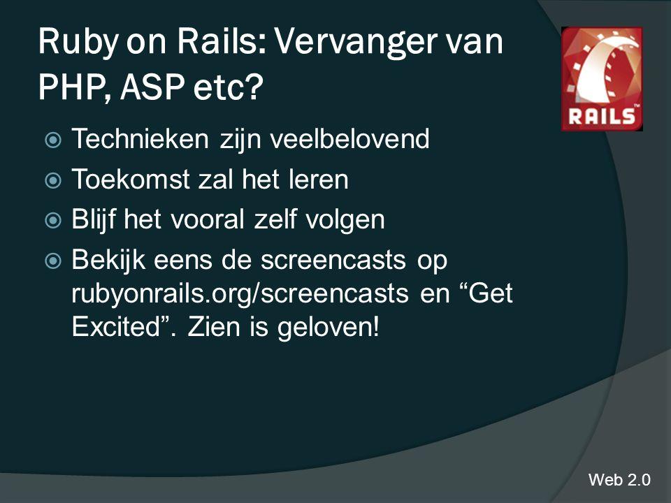 Ruby on Rails: Vervanger van PHP, ASP etc.