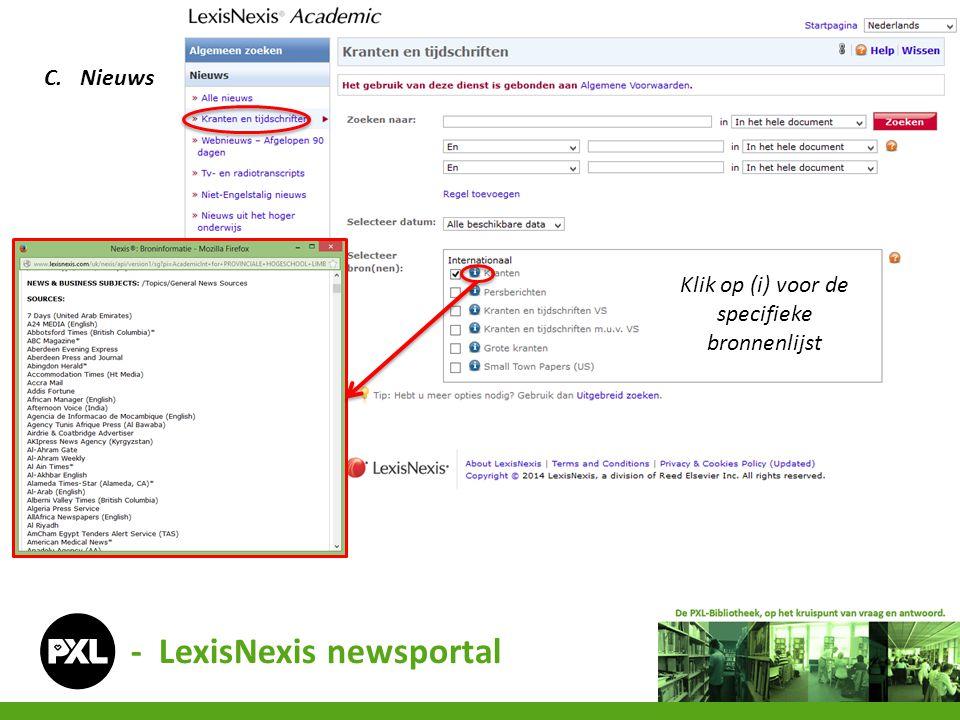 - LexisNexis newsportal C.Nieuws Klik op (i) voor de specifieke bronnenlijst