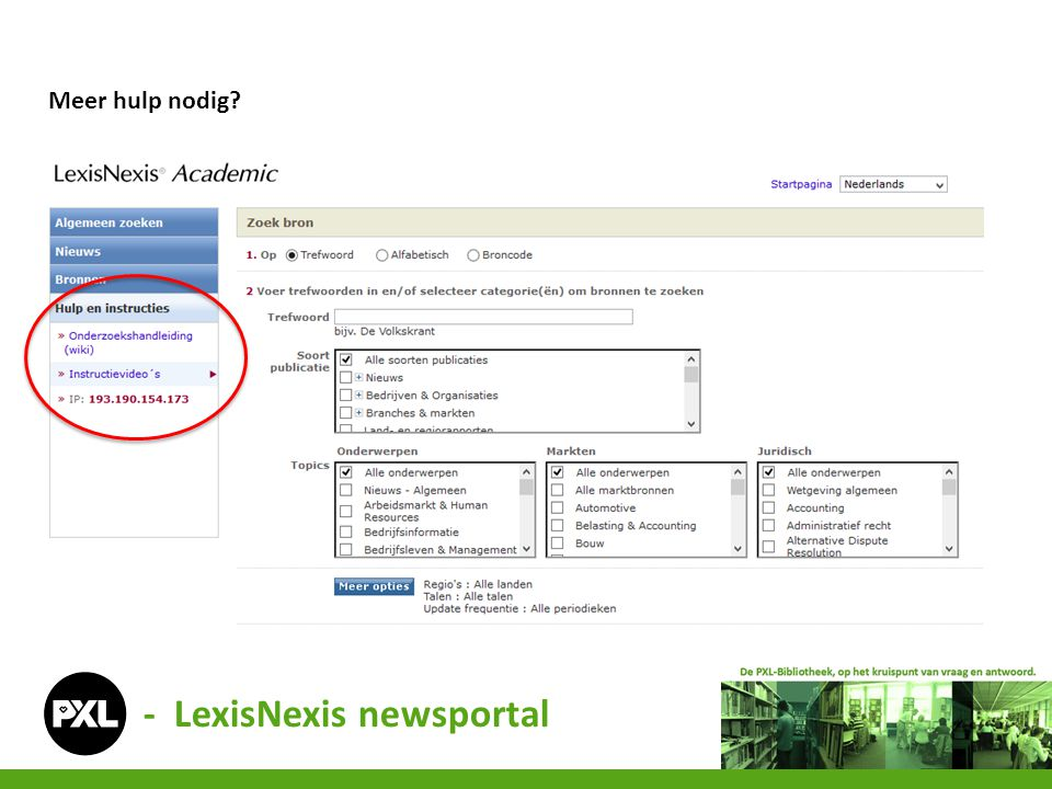 - LexisNexis newsportal Meer hulp nodig