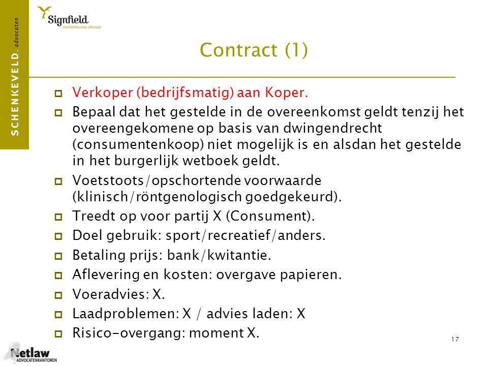 18 Contract (2)  Niveau paard: X. Wedstrijdervaring: X.
