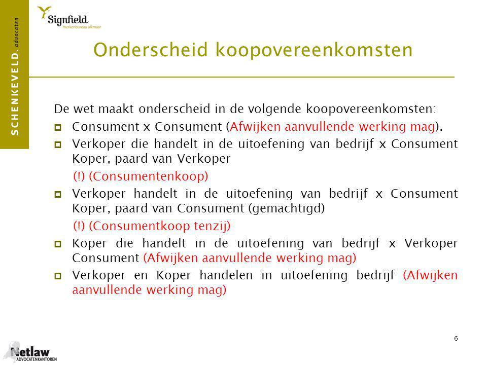 7 D - Uitoefening van bedrijf Wanneer Verkoper in uitoefening van bedrijf.