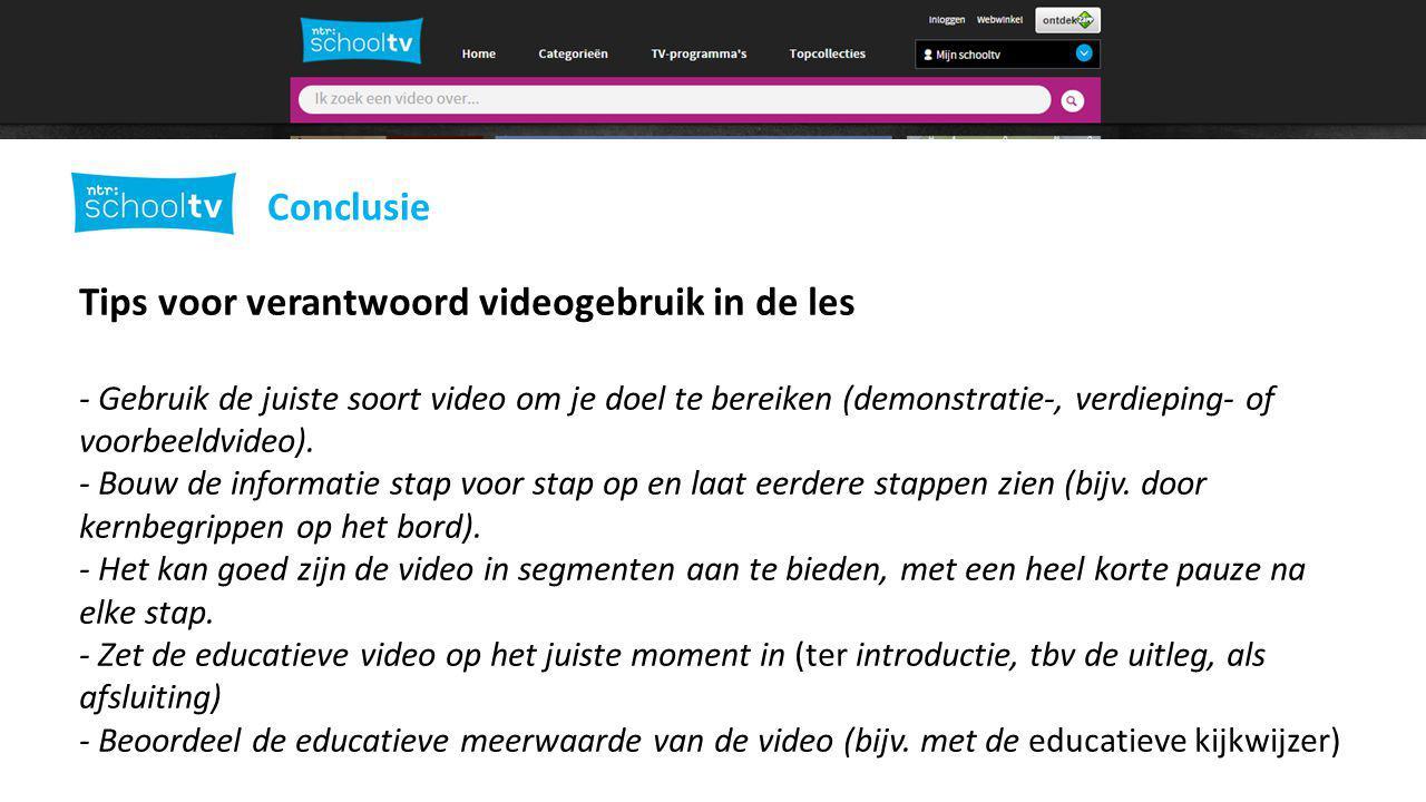 Tips voor verantwoord videogebruik in de les - Gebruik de juiste soort video om je doel te bereiken (demonstratie-, verdieping- of voorbeeldvideo).