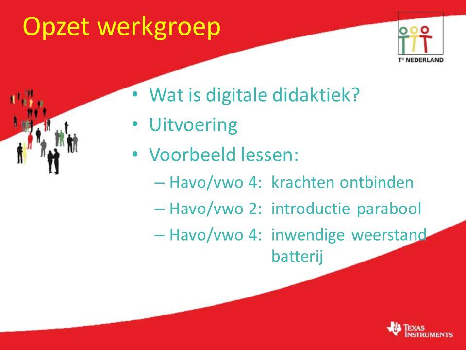 Opzet werkgroep Wat is digitale didaktiek.