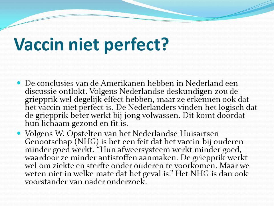 Vaccin niet perfect? De conclusies van de Amerikanen hebben in Nederland een discussie ontlokt. Volgens Nederlandse deskundigen zou de griepprik wel d