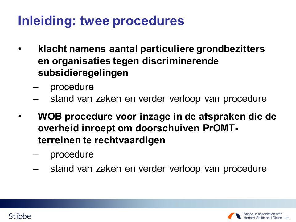Inleiding: twee procedures klacht namens aantal particuliere grondbezitters en organisaties tegen discriminerende subsidieregelingen –procedure –stand
