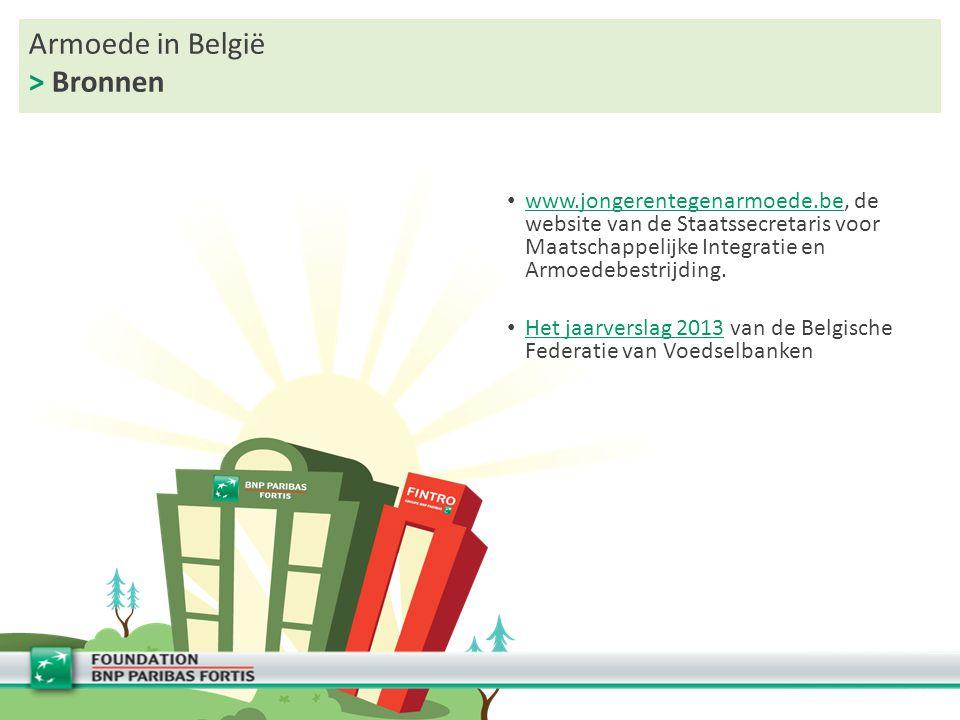 Armoede in België > Bronnen www.jongerentegenarmoede.be, de website van de Staatssecretaris voor Maatschappelijke Integratie en Armoedebestrijding.