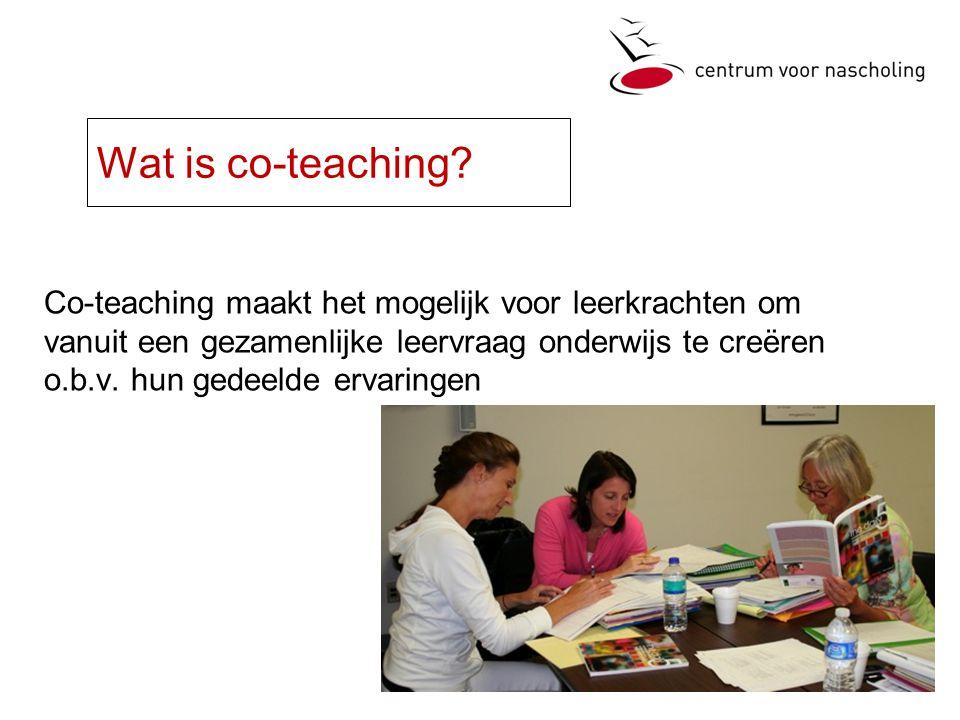 Co-teaching maakt het mogelijk voor leerkrachten om vanuit een gezamenlijke leervraag onderwijs te creëren o.b.v.