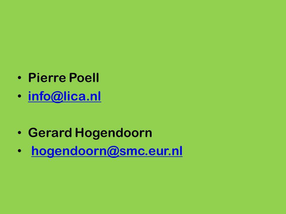 Pierre Poell info@lica.nl Gerard Hogendoorn hogendoorn@smc.eur.nl