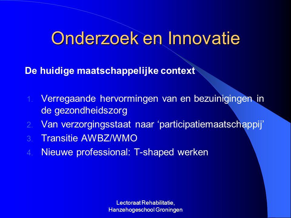 Onderzoek en Innovatie De huidige maatschappelijke context 1.