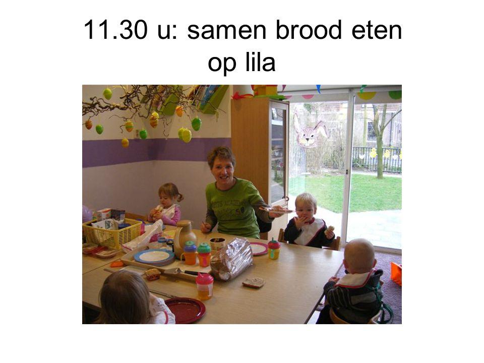 11.30 u: samen brood eten op lila