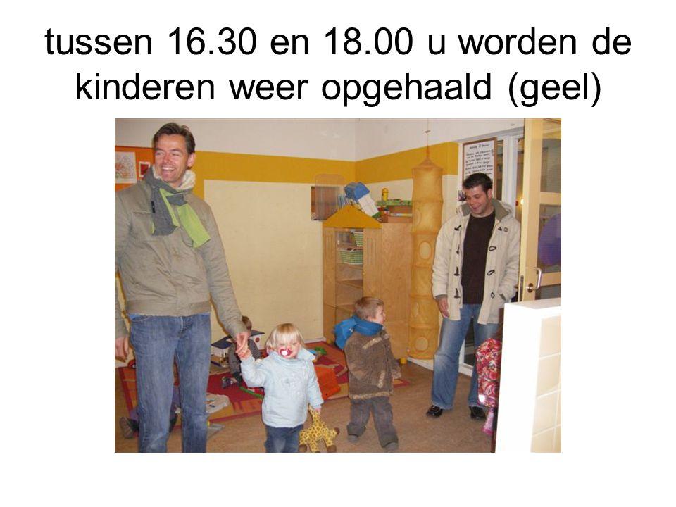 tussen 16.30 en 18.00 u worden de kinderen weer opgehaald (geel)