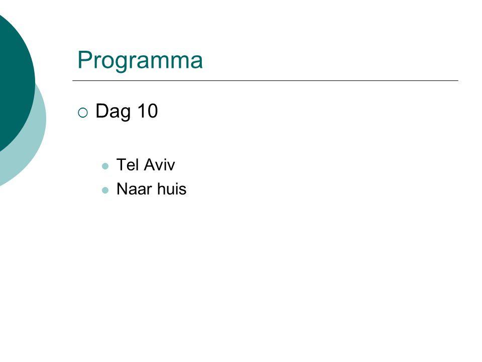 Programma  Dag 10 Tel Aviv Naar huis
