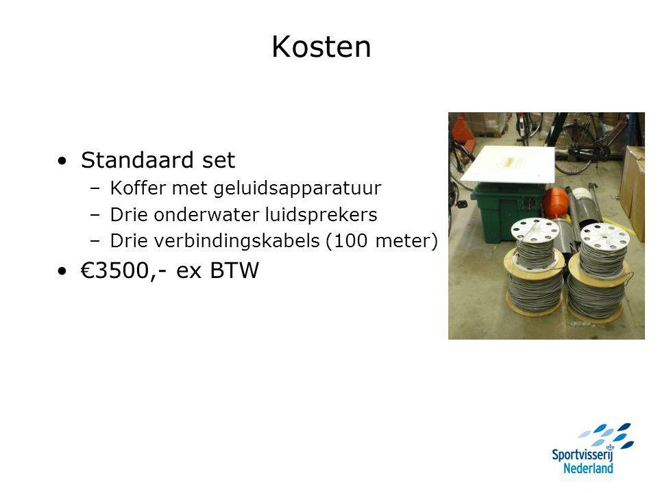 Kosten Standaard set –Koffer met geluidsapparatuur –Drie onderwater luidsprekers –Drie verbindingskabels (100 meter) €3500,- ex BTW