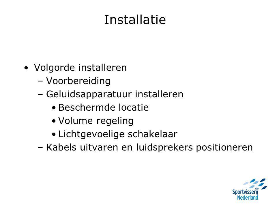 Installatie Volgorde installeren –Voorbereiding –Geluidsapparatuur installeren Beschermde locatie Volume regeling Lichtgevoelige schakelaar –Kabels ui
