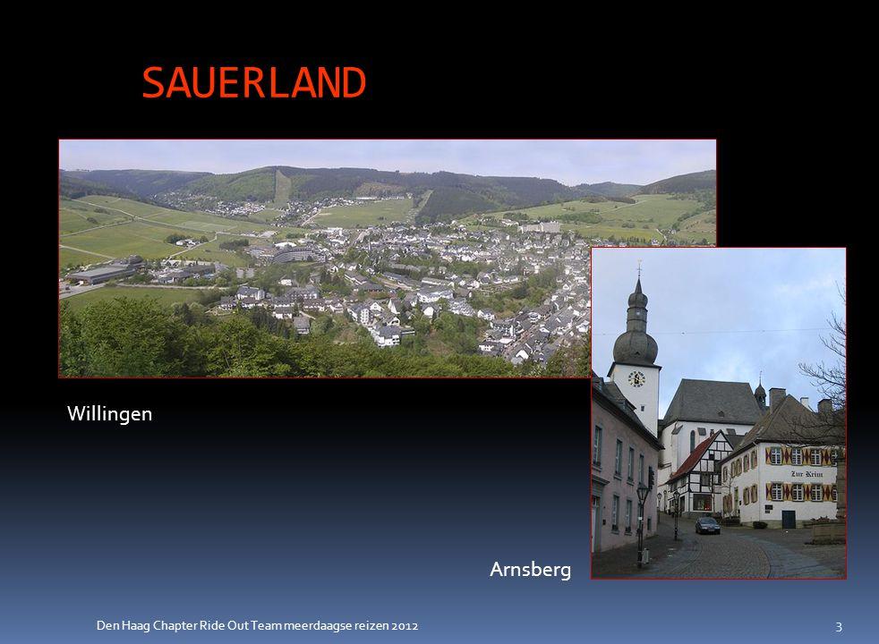 Den Haag Chapter Ride Out Team meerdaagse reizen 2012 Vragen / Opmerkingen ? 14