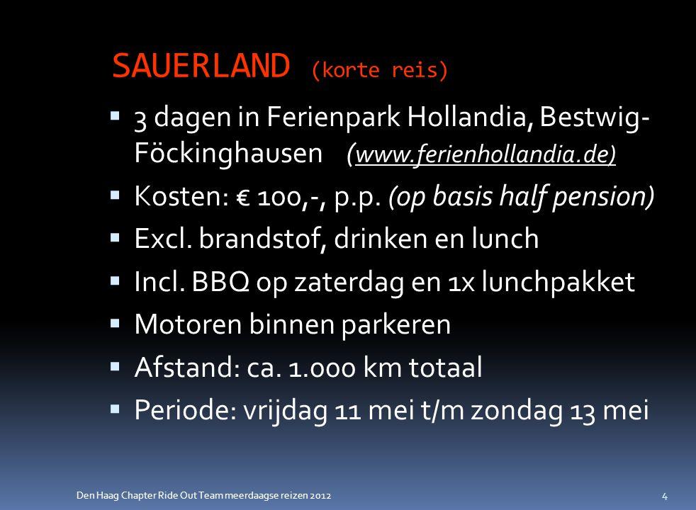 Den Haag Chapter Ride Out Team meerdaagse reizen 2012 Interesse.