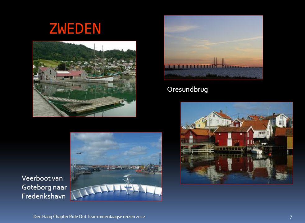 Den Haag Chapter Ride Out Team meerdaagse reizen 2012 ZWEDEN (lange reis)  10 dagen (hotel, B&B of stuga)  Kosten: ca.
