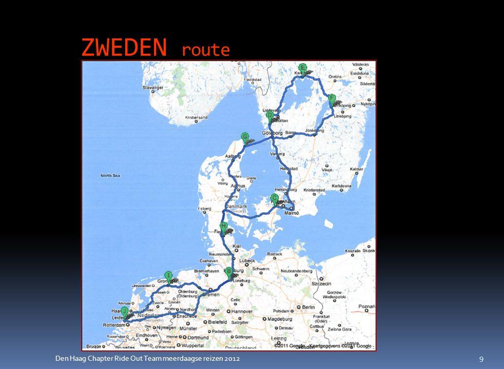 Den Haag Chapter Ride Out Team meerdaagse reizen 2012 ZWEDEN programma 1  Dag 1: Hollenstedt (D) - 470 km  Dag 2: Roskilde (Den) - 470 km  Dag 3: Stenungsund (Zw) - 400 km (Oresund brug en tunnel, 8 km lang, tol € 22,-)  Dag 4: Vrij  Dag 5: Karlstad (Zw) - 220 km (binnendoor) 10