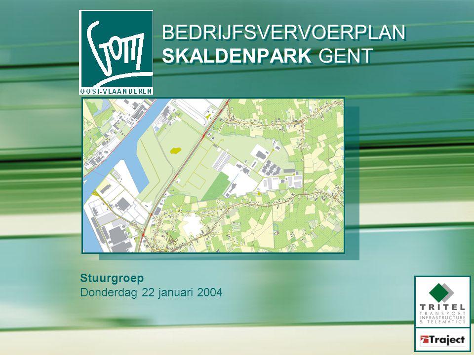 Stuurgroep Donderdag 22 januari 2004 BEDRIJFSVERVOERPLAN SKALDENPARK GENT