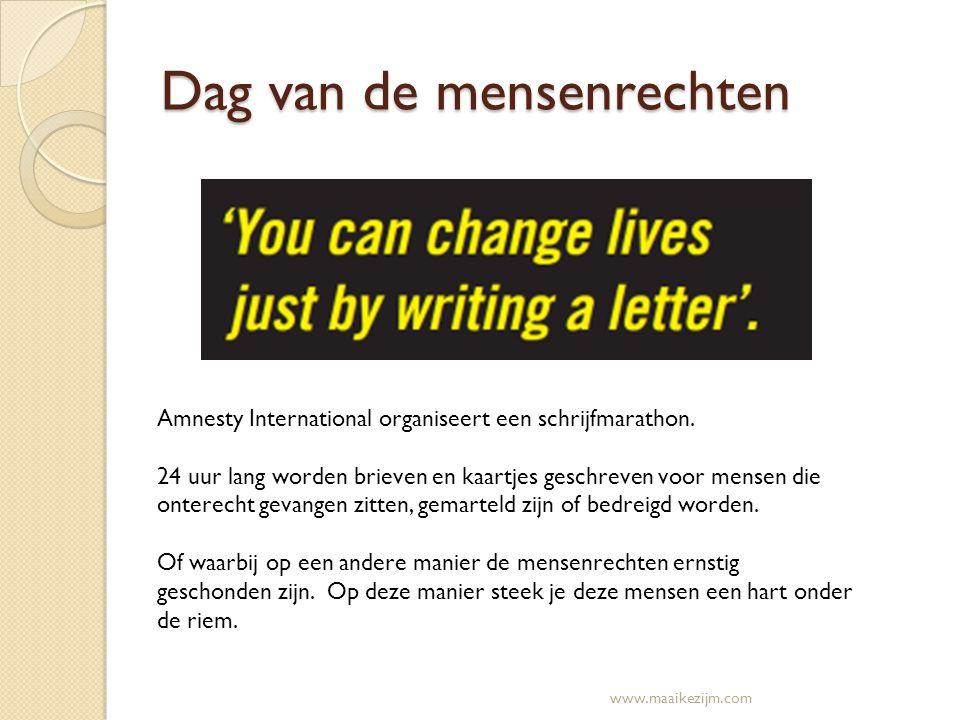 Dag van de mensenrechten Amnesty International organiseert een schrijfmarathon. 24 uur lang worden brieven en kaartjes geschreven voor mensen die onte