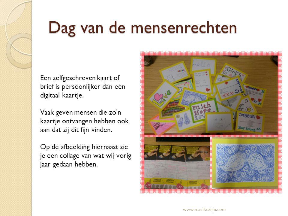 Dag van de mensenrechten Een zelfgeschreven kaart of brief is persoonlijker dan een digitaal kaartje. Vaak geven mensen die zo'n kaartje ontvangen heb