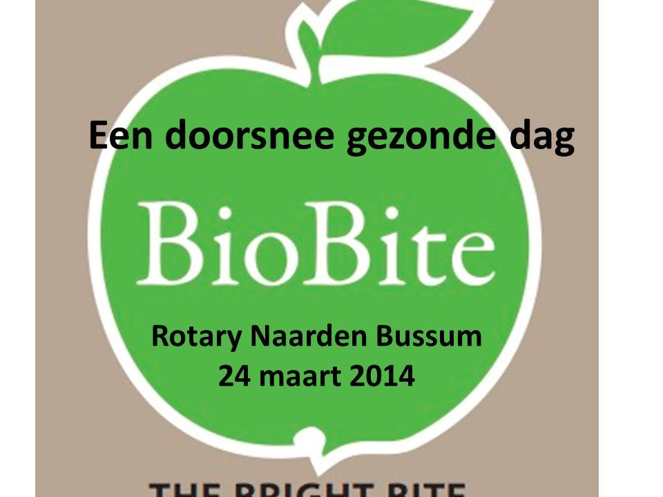 Een doorsnee gezonde dag Rotary Naarden Bussum 24 maart 2014