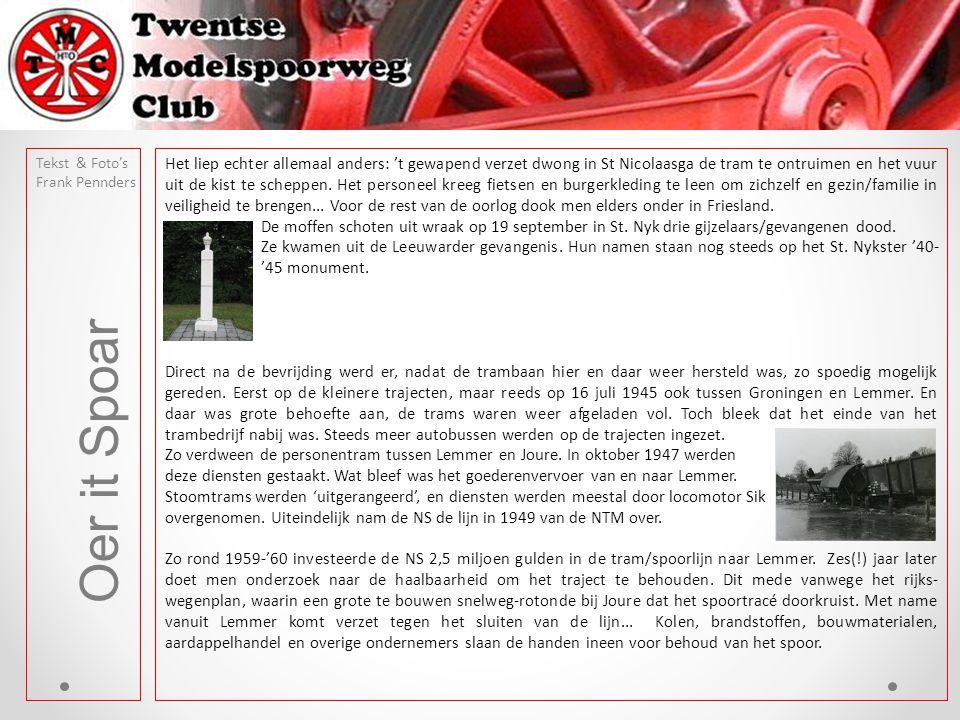 Oer it Spoar Tekst & Foto's Frank Pennders Grote vrachteenheden ten spijt sluit NS de lijn in 1968.
