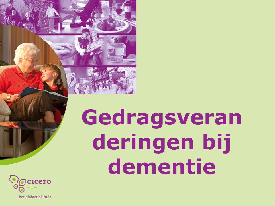 Gedragsveran deringen bij dementie