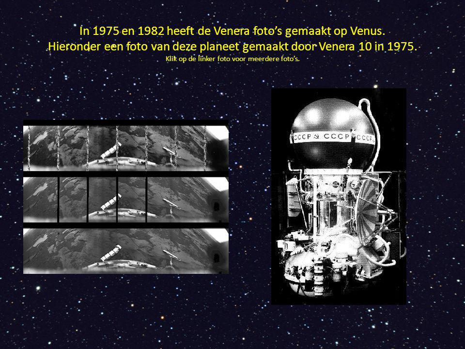 In 1975 en 1982 heeft de Venera foto's gemaakt op Venus. Hieronder een foto van deze planeet gemaakt door Venera 10 in 1975. Klik op de linker foto vo