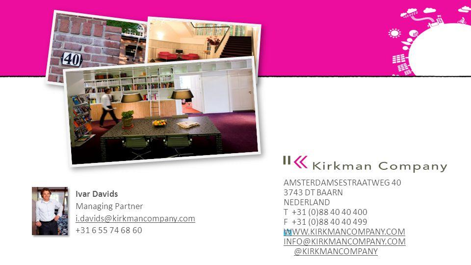 AMSTERDAMSESTRAATWEG 40 3743 DT BAARN NEDERLAND T +31 (0)88 40 40 400 F +31 (0)88 40 40 499 WWW.KIRKMANCOMPANY.COM INFO@KIRKMANCOMPANY.COM @KIRKMANCOM