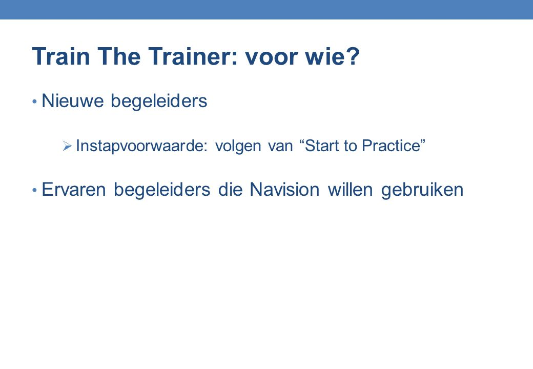 Train The Trainer: voor wie.