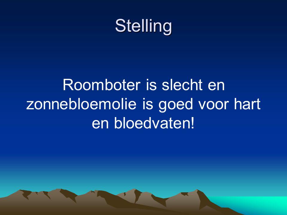 Stelling Roomboter is slecht en zonnebloemolie is goed voor hart en bloedvaten!