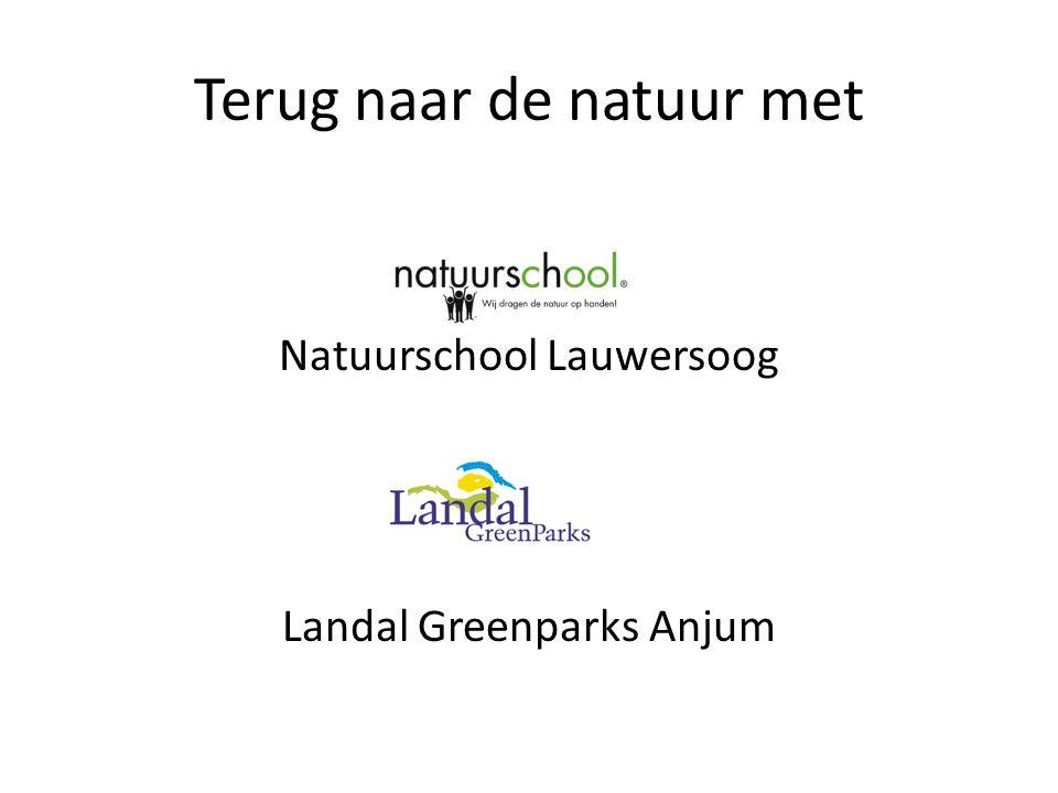 Terug naar de natuur met Natuurschool Lauwersoog Landal Greenparks Anjum
