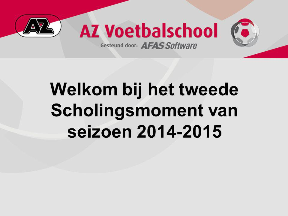 Welkom bij het tweede Scholingsmoment van seizoen 2014-2015