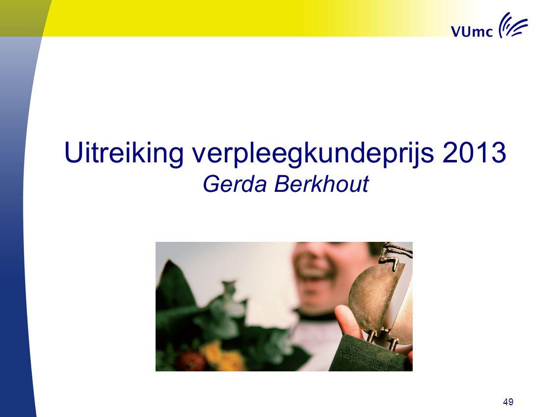 49 Uitreiking verpleegkundeprijs 2013 Gerda Berkhout