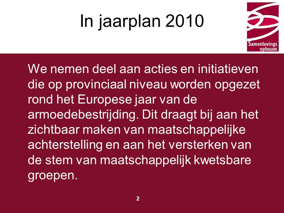 Typ hier de titel 3 15 oktober Aalst in actie Debatteren in Sint-Niklaas 16 oktober Ronse in actie 18 oktober Eeklo op 't toneel Lokale acties in samenwerking met partners