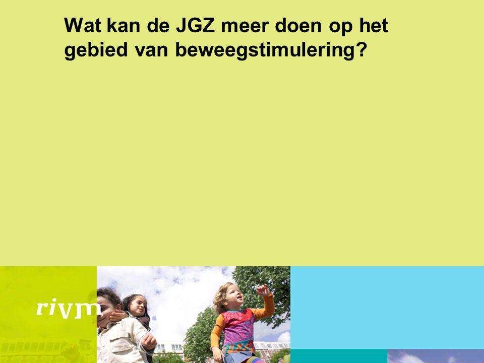Wat kan de JGZ meer doen op het gebied van beweegstimulering?