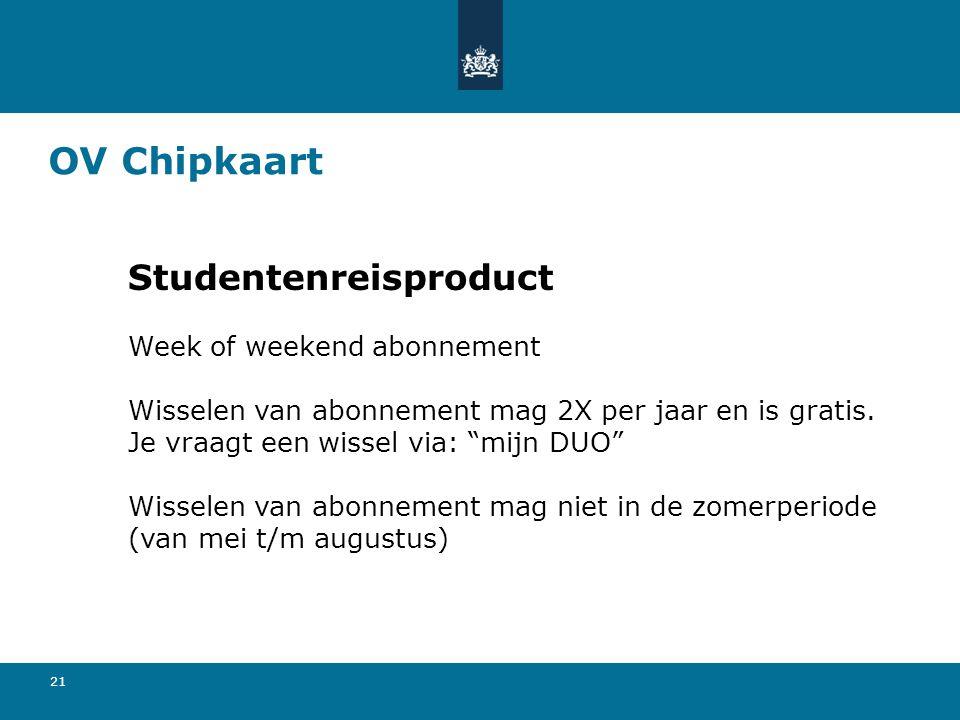 """21 OV Chipkaart Studentenreisproduct Week of weekend abonnement Wisselen van abonnement mag 2X per jaar en is gratis. Je vraagt een wissel via: """"mijn"""