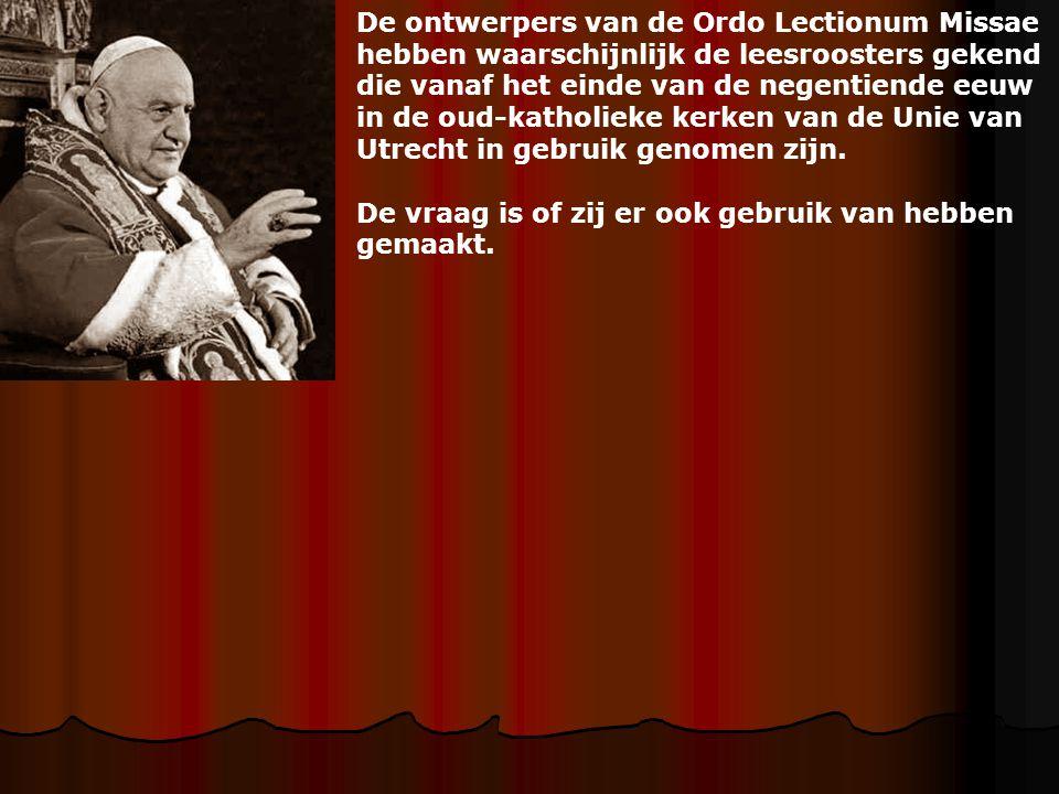De ontwerpers van de Ordo Lectionum Missae hebben waarschijnlijk de leesroosters gekend die vanaf het einde van de negentiende eeuw in de oud-katholie