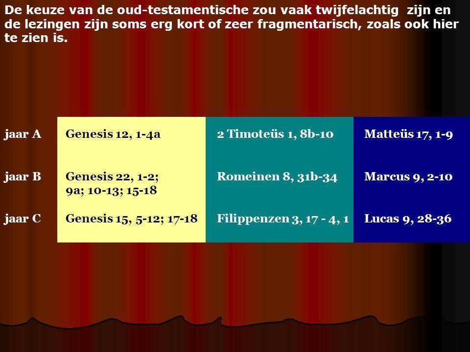 De keuze van de oud-testamentische zou vaak twijfelachtig zijn en de lezingen zijn soms erg kort of zeer fragmentarisch, zoals ook hier te zien is. ja