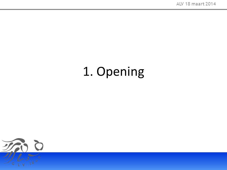 15. Presentatie voorlopige afrekening bestuur 2013-2014 en balans (2012-2013) ALV 18 maart 2014