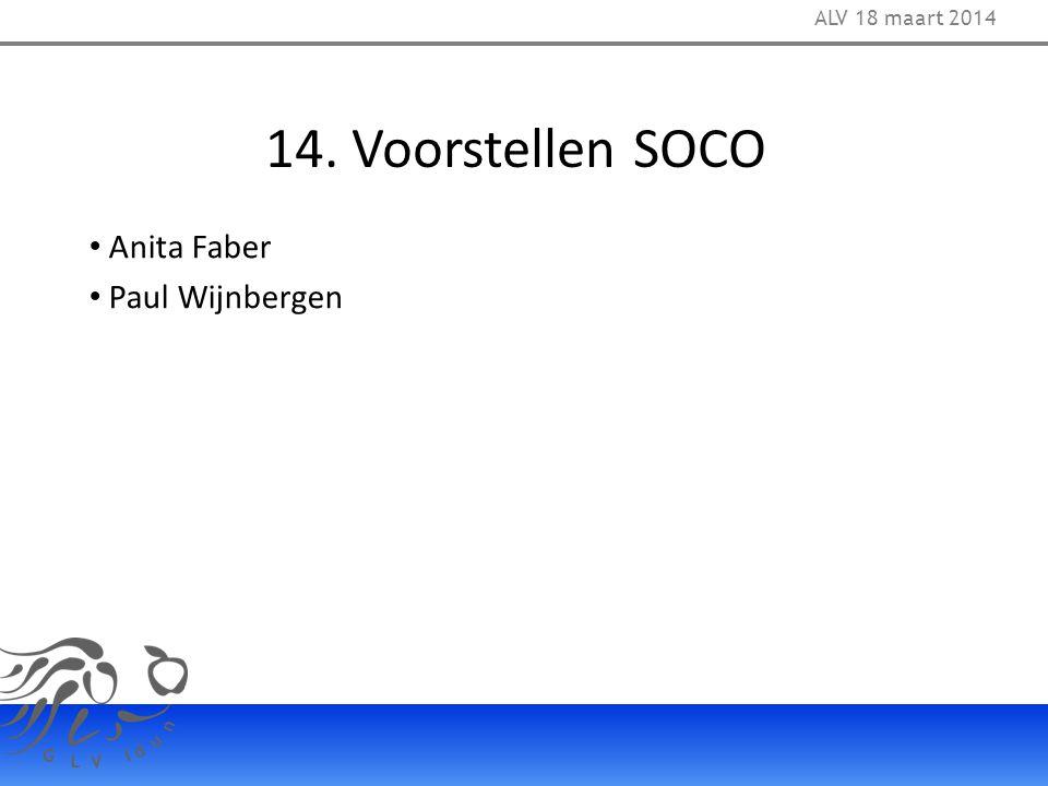 14. Voorstellen SOCO ALV 18 maart 2014 Anita Faber Paul Wijnbergen