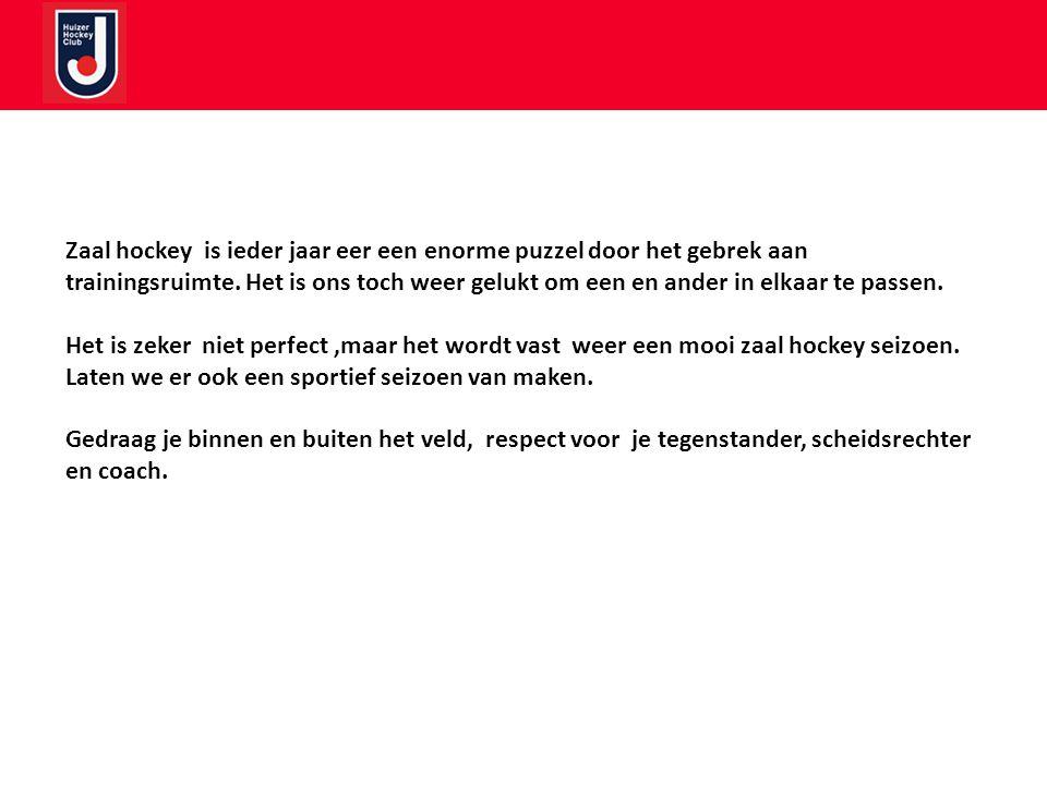 Zaal hockey is ieder jaar eer een enorme puzzel door het gebrek aan trainingsruimte.