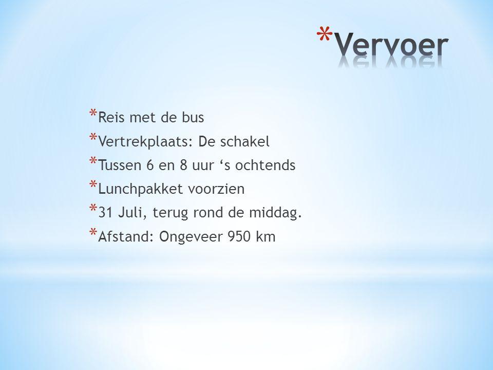 * Reis met de bus * Vertrekplaats: De schakel * Tussen 6 en 8 uur 's ochtends * Lunchpakket voorzien * 31 Juli, terug rond de middag.